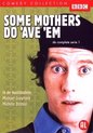 Some Mothers Do 'Ave..S1
