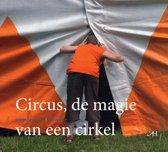 Circus, De Magie Van Een Cirkel