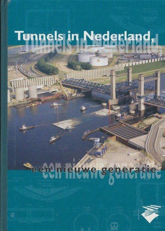 Tunnels in Nederland - J. van Beek |