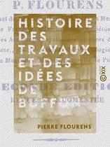 Histoire des travaux et des idées de Buffon