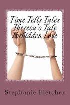 Time Tells Tales - Theresa's Tale