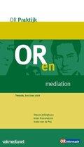 OR praktijk  -   OR en mediation
