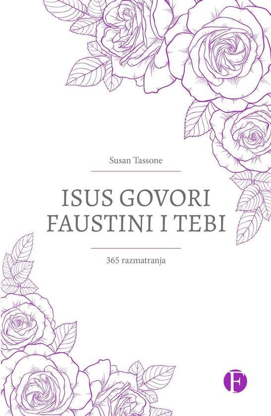 Isus govori Faustini i tebi. 365 razmatranja