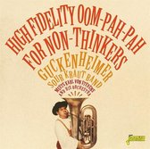 High Fidelity Oom-Pah-Pah For Non-Thinkers