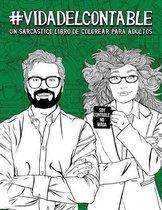 Vida del contable: Un sarcastico libro de colorear para adultos