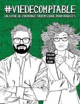 Vie de comptable: Un livre de coloriage sarcastique pour adultes