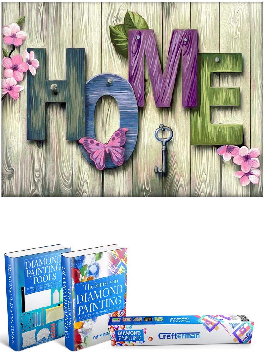 Crafterman™ Diamond Painting Pakket Volwassenen - Kleurrijke Home tekst - 30x40cm - volledige dekking - vierkante steentjes - Met 2 E-Books - Moederdag cadeau