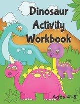Dinosaur Activity Workbook Ages 4-8