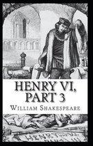 Henry VI (Part 3) Illustrated