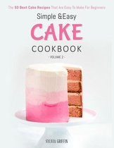 Simple and Easy Cake Cookbook