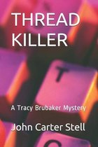 Thread Killer