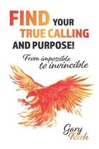 Find Your True Calling and Purpose