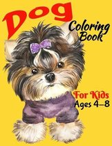 Dog Coloring Book For Kids ages 4-8