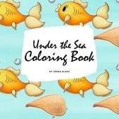Under the Sea Coloring Book for Children (8.5x8.5 Coloring Book / Activity Book)