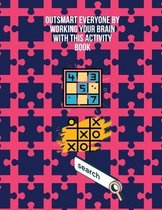 Outsmart everyone by working your brain with this activity book