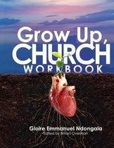 Grow Up, Church Workbook