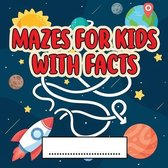 Mazes For Kids Activity Book With Facts