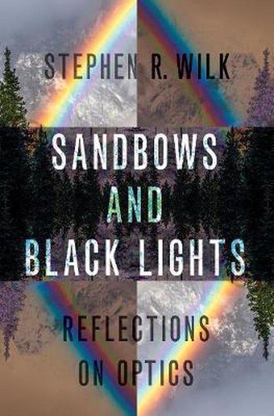Boek cover Sandbows and Black Lights van Stephen R. Wilk (Hardcover)
