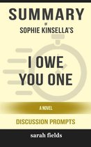 Omslag I Owe You One: A Novel by Sophie Kinsella (Discussion Prompts)