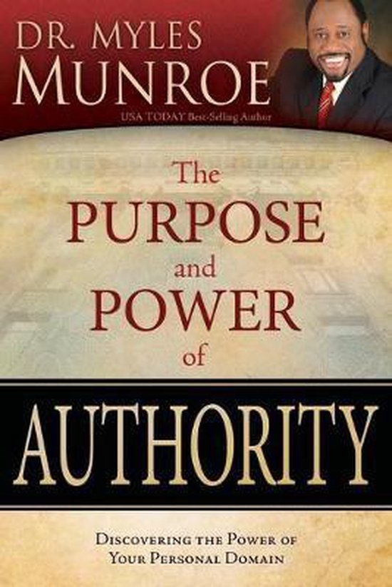 Boek cover The Purpose and Power of Authority van Dr Myles Munroe (Paperback)