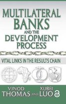 Multilateral Banks and the Development Process