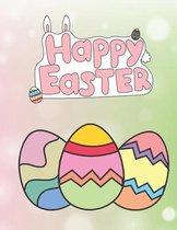 Happy Easter: easter coloring book for toddlers: easy Coloring & Activity Book for Toddlers & Preschool Kids Ages 1-4
