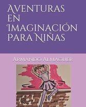 Aventuras en Imaginacion Para Ninas