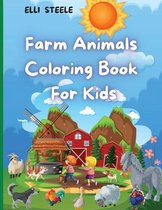 Farm Animals Coloring Book For Kids
