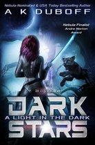 A Light in the Dark (Dark Stars Book 2)