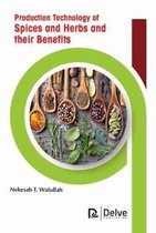 Production Technology of Spices and Herbs and their Benefits