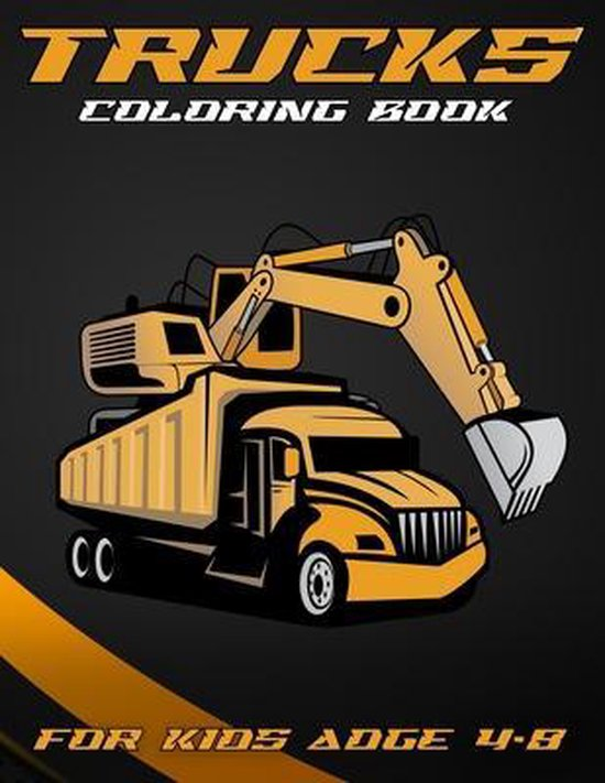 Trucks Coloring Book For Kids Adge 4-8