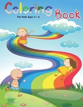 Coloring Book: For Kids Ages 4 8