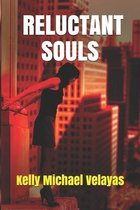 Reluctant Souls