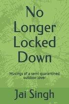 No Longer Locked Down