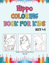 Hippo Coloring Book for Kids Ages 4-8