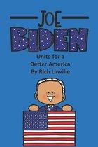 Joe Biden Unite for a Better America