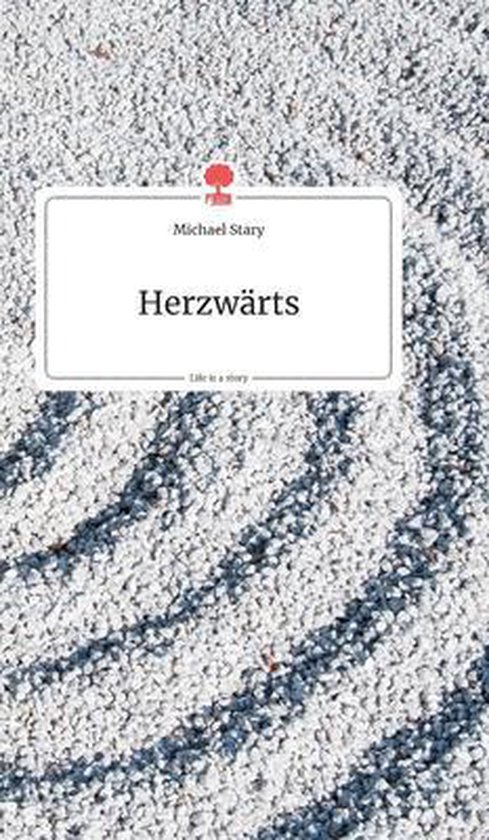 Herzwarts. Life is a Story - story.one