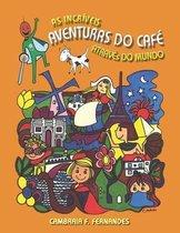 As Incriveis Aventuras do Cafe