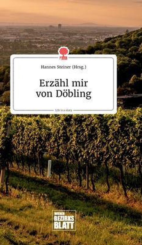 Erzahl mir von Doebling. Life is a Story - story.one