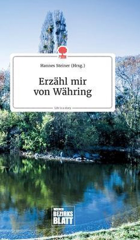 Erzahl mir von Wahring. Life is a Story - story.one