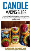 Candle Making Guide: The Everything Candlemaking Book