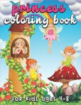 Princess Coloring Book For Kids Ages 4-8