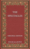 The Spectacles - Original Edition