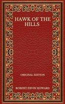 Hawk Of The Hills - Original Edition