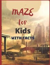 Mazes For Kids With Facts