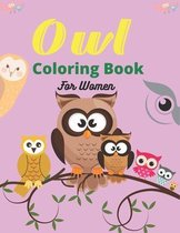 Owl Coloring Book For Women