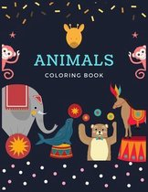 Animals Coloring Book: A Animal Coloring Book for Kids, Animals Coloring Book for kids ages 4-8