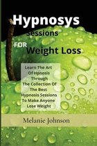 Hypnosis Sessions For Weight Loss
