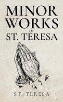 Minor Works of St. Teresa