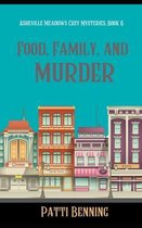 Food, Family, and Murder